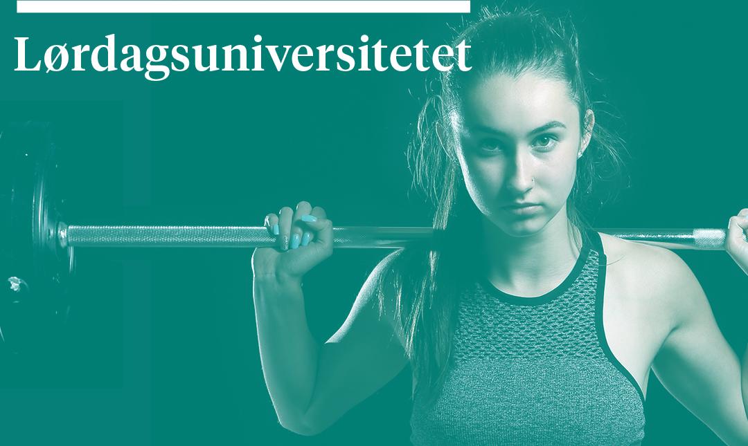 Lørdagsuniversitetet – Sykt perfekt: Ungdom, fysisk aktivitet og helse