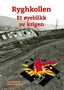 Ryghkollen - Et øyeblikk av krigen @ Ringerike bibliotek