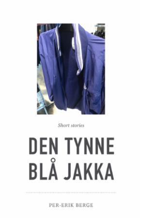Forfattermøte med Per-Erik Berge – Den tynne blå jakka