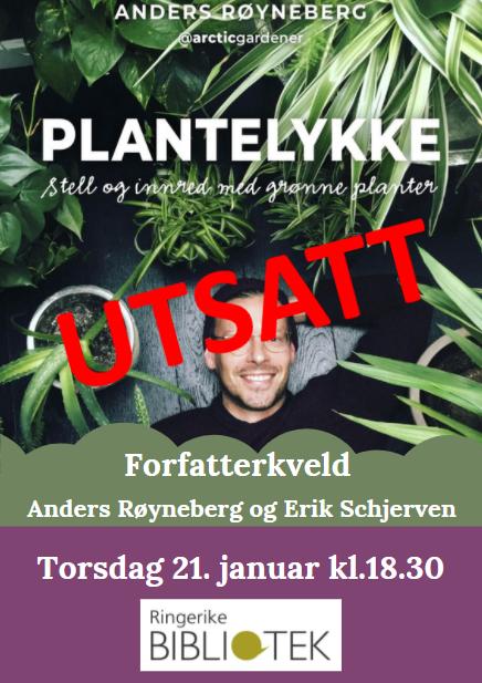 UTSATT: Forfatterkveld – PLANTELYKKE av Anders Røyneberg og Erik Schjerven