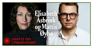 Litteraturhuset strømmer - Mattis Øybø og den svenske Augustpris-vinneren Elisabeth Åsbrink i samtale med Guri Hjeltnes